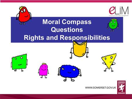 Moral Compass Questions Rights and Responsibilities.