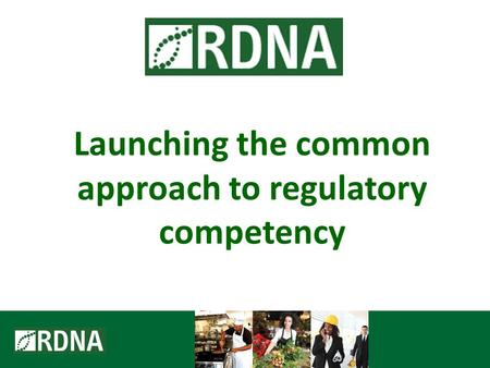 Launching the common approach to regulatory competency.
