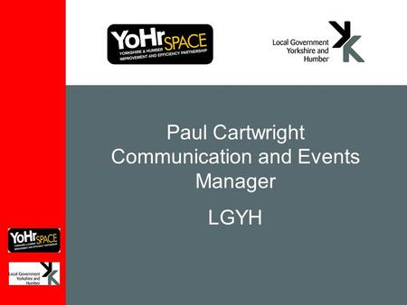 Paul Cartwright Communication and Events Manager LGYH.