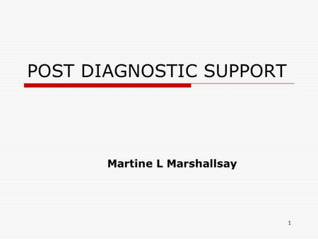 1 POST DIAGNOSTIC SUPPORT Martine L Marshallsay. 2 POLICY FRAMEWORK  National Autism Plan for Children (NAPC) 2003  A.S.D. Strategic Action Plan for.