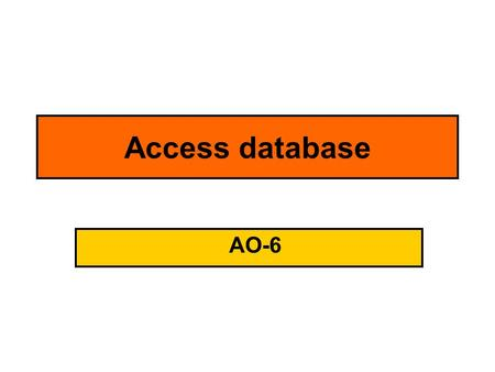 Access database AO-6. Use a database for a business purpose Task 5: Business Database The owner of Downloadable Tunes has created an electronic database.
