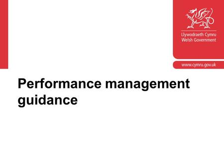 Performance management guidance. Performance management Part D: appraisees An introduction to the revised performance management regulations January 2011.