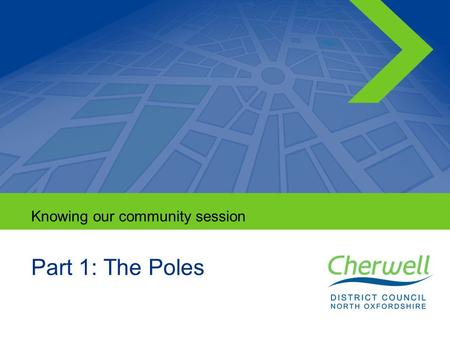 No.No. 1 Knowing our community session Part 1: The Poles.