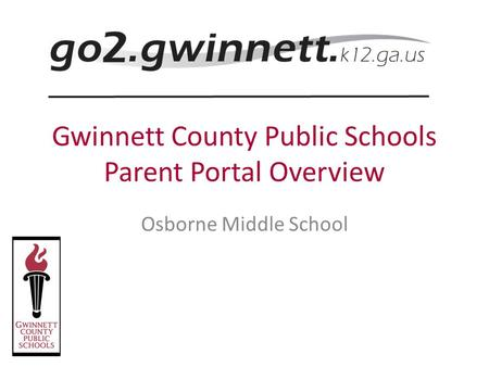 Gwinnett County Public Schools Parent Portal Overview