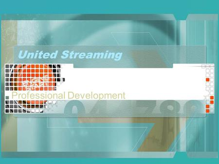 United Streaming Professional Development. Welcome Welcome and thank you for coming! Today we will be learning several helpful ways to integrate United.