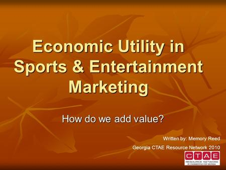 Economic Utility in Sports & Entertainment Marketing