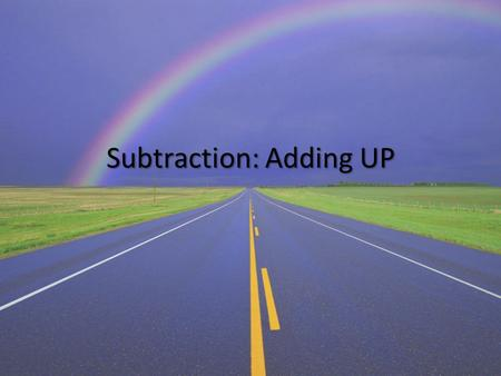 Subtraction: Adding UP. Category 1 The whole is a multiple of ten.