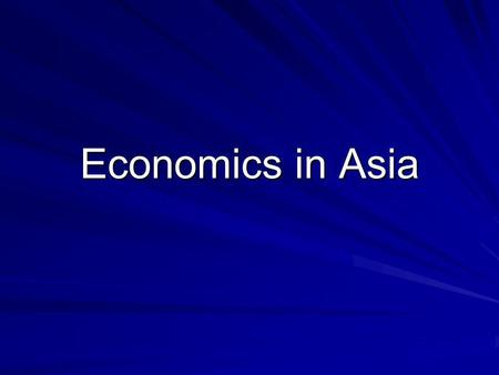 Economics <strong>in</strong> Asia.