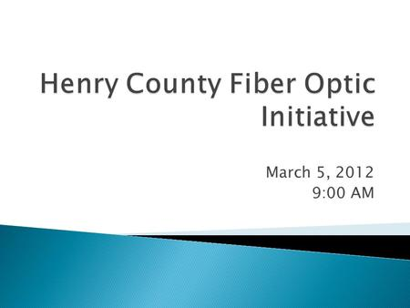 "March 5, 2012 9:00 AM.  The problem  The solution  Why fiber is ""future proof""  What is needed, next steps."