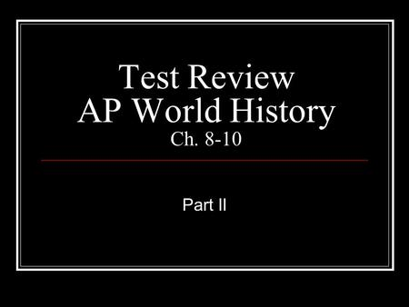 "Test Review AP World History Ch. 8-10 Part II. What is a ""Shogun""? What was the position of the emperor in Japan? A ""Shogun"" was the military leader of."