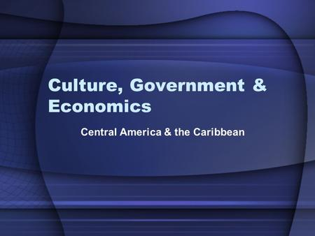 Culture, Government & Economics