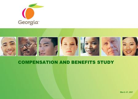 COMPENSATION AND BENEFITS STUDY March 21, 2007. 1 CONTENTS.