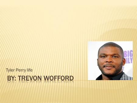 Tyler Perry life.  Tyler Perry was born on September 13, 1983 He is now 44. Tyler is a famous book, play maker and movie star. He began his work in the.