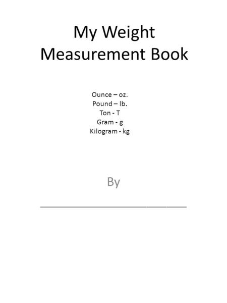 My Weight Measurement Book