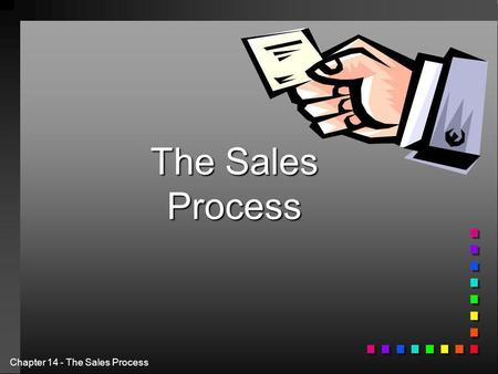 The Sales Process.