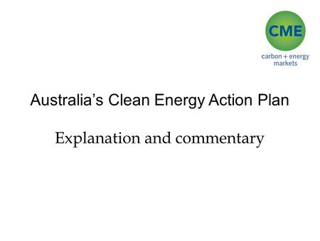 Australia's Clean Energy Action Plan Explanation and commentary.