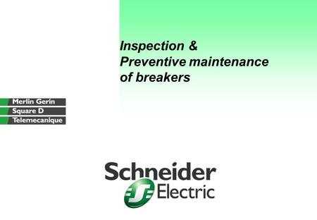 Inspection & Preventive maintenance of breakers