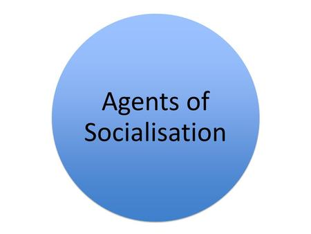 Agents of Socialisation. The most powerful forces on our own socialization as individuals are known as agents of socialization or socializing agents (Amezdroz.