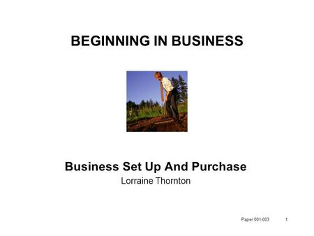 BEGINNING IN BUSINESS Business Set Up And Purchase Lorraine Thornton 1Paper 001-003.