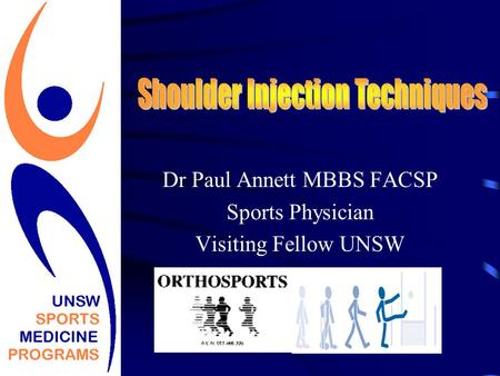 Dr Paul Annett MBBS FACSP Sports Physician Visiting Fellow UNSW.