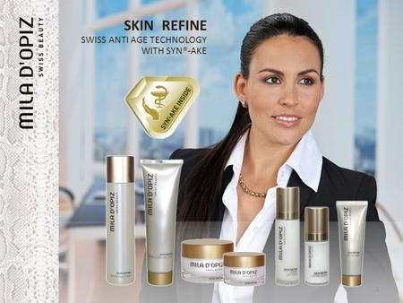 SKIN REFINE SWISS ANTI AGE TECHNOLOGY WITH SYN®-AKE 1 SKIN REFINE SWISS ANTI AGE TECHNOLOGY WITH SYN®-AKE.