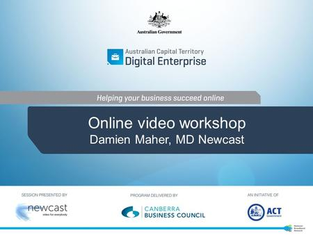Online video workshop Damien Maher, MD Newcast. Online video workshop: outcomes.