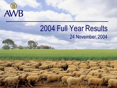 2004 Full Year Results 24 November, 2004. Andrew Lindberg Managing Director.