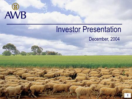 1 Investor Presentation December, 2004. 2 2001 WES acquired IAMA, merged it with Wesfarmers Dalgety to form Wesfarmers Landmark 2003 AWB acquired Landmark.