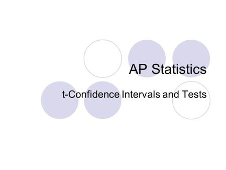 t-Confidence Intervals and Tests