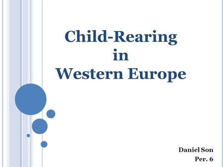 Child-Rearing in Western Europe