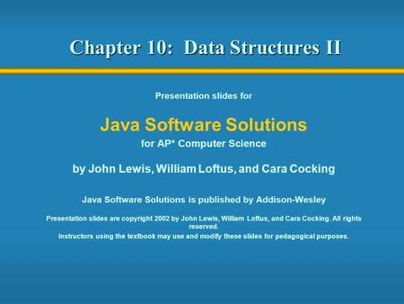 Chapter 10: Data Structures II
