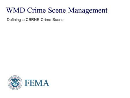 WMD Crime Scene Management