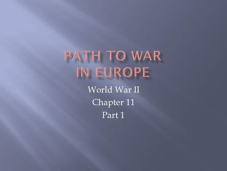World War II Chapter 11 Part 1. Imperialism Nationalism Militarism Alliances Political Instability End of old order Disillusionment Resentment Economic.