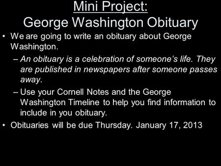 Mini Project: George Washington Obituary