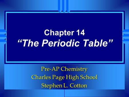 "Chapter 14 ""The Periodic Table"""