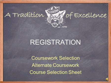 REGISTRATION Coursework Selection Alternate Coursework Course Selection Sheet.