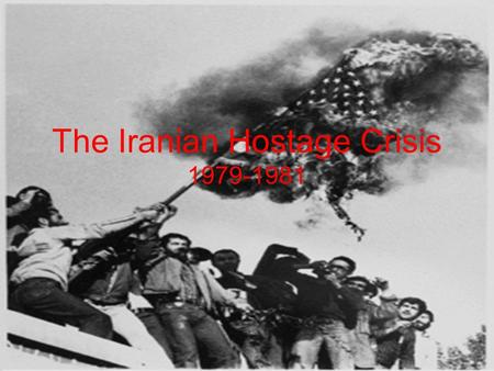 The Iranian Hostage Crisis 1979-1981. MAP This is were the US embassy was.