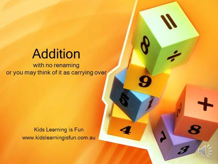 Addition with no renaming or you may think of it as carrying over Kids Learning is Fun www.kidslearningisfun.com.au.