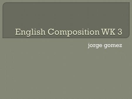 "Jorge gomez.  Attendance Reflection 3  Relevant Images are now available in the PBWorks Wiki, under ""Web Links,"" ""Homepage,"" then go to the ""Database"""