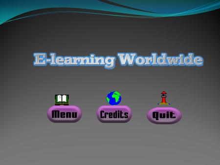 MENU What is E-learning? Types of E-learning Benefits of E-learning E-learning in Costa Rica.