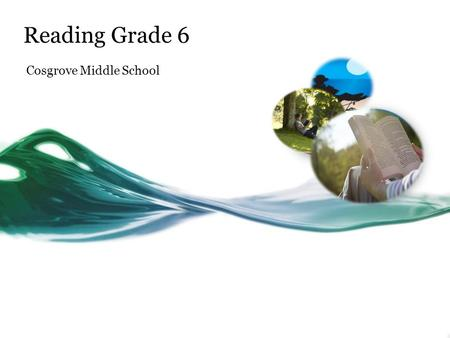 Reading Grade 6 Cosgrove Middle School. What does Reading look like this year? 3 teams: Iota, Rho, Theta 6 th grade teachers have one Reading section.