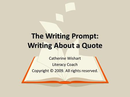 The Writing Prompt: Writing About a Quote
