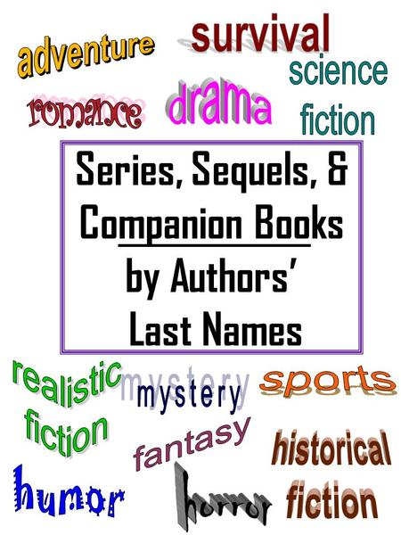 Series, Sequels, & Companion Books by Authors' Last Names.