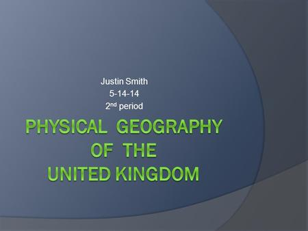 Justin Smith 5-14-14 2 nd period. Physical Geography Land  The land divides into a highland region and a lowland region. The highlands occur north and.