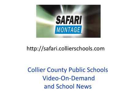 Collier County Public Schools Video-On-Demand and School News