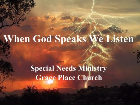 When God Speaks We Listen Special Needs Ministry