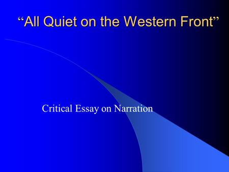 All Quiet on the Western Front Analysis Essay