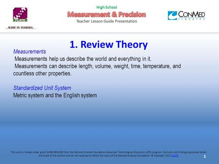 1. Review Theory Measurements Measurements help us describe the world and everything in it. Measurements can describe length, volume, weight, time, temperature,