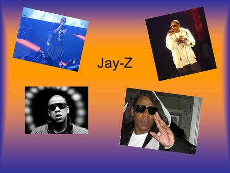 Jay-Z. Jay-Z Bio His real name is Shawn Corey Carter He was born on December 4, 1969 His first album was released in 1996.