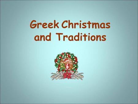 Greek Christmas and Traditions
